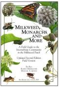 Milkweed Monarchs and More